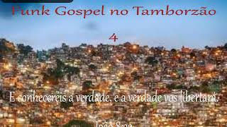 Funk Gospel no Tamborzão 004 ft. DJ Marcelão