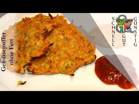 Schnell, Gut & Günstig Kochen: Gemüsepuffer ohne Fett : Snack / Abendessen