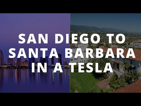 Tesla Road Trip: San Diego to Santa Barbara using the Supercharger Network
