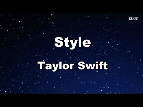 Style - Taylor Swift Karaoke【With Guide Melody】
