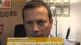 """PADOVA TG - 23/09/2015 - DROGA A MANAGER E PROFESSIONISTI, IN MANETTE BOSS DELLA """"MALA"""""""