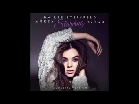 Hailee Steinfeld, Grey   Starving (Acoustic)   Audio ft  Zedd