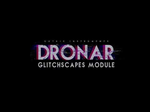 Gothic Instruments DRONAR Glitchscapes trailer