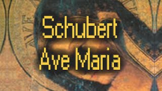 Schubert - Ave Maria