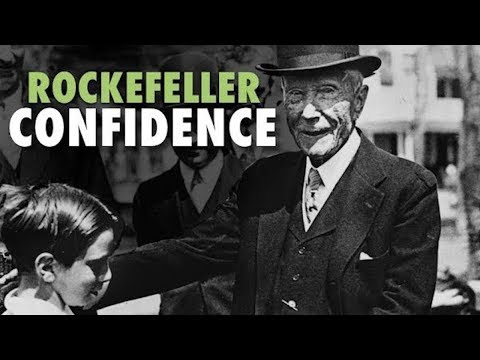 How to Have John D. Rockefeller Confidence