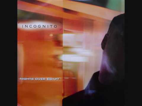 INCOGNITO - Nights Over Egypt