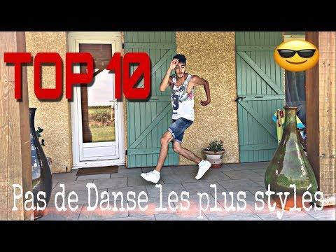 TOP 10 - PAS DE DANSE LES PLUS STYLÉS #1