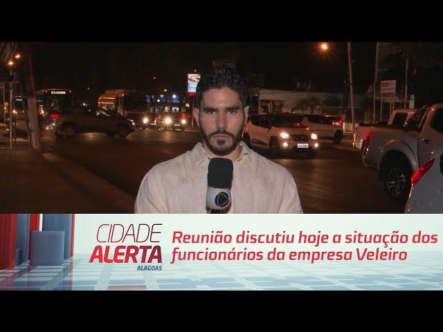 Reunião discutiu hoje a situação dos funcionários da empresa Veleiro