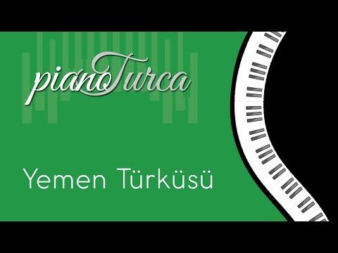 Yemen Türküsü ( Piyano )