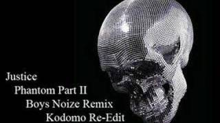 Justice - Phantom Part II (Boys Noize Remix Kodomo Re-Edit) thumbnail