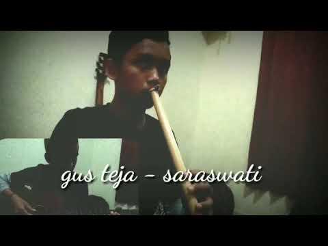 Gus teja - saraswati (cover)