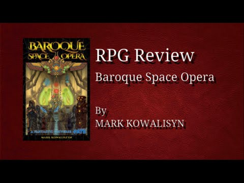 RPG Review - Baroque Space Opera