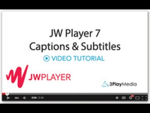 JW Player Captions & Subtitles – 3Play Media