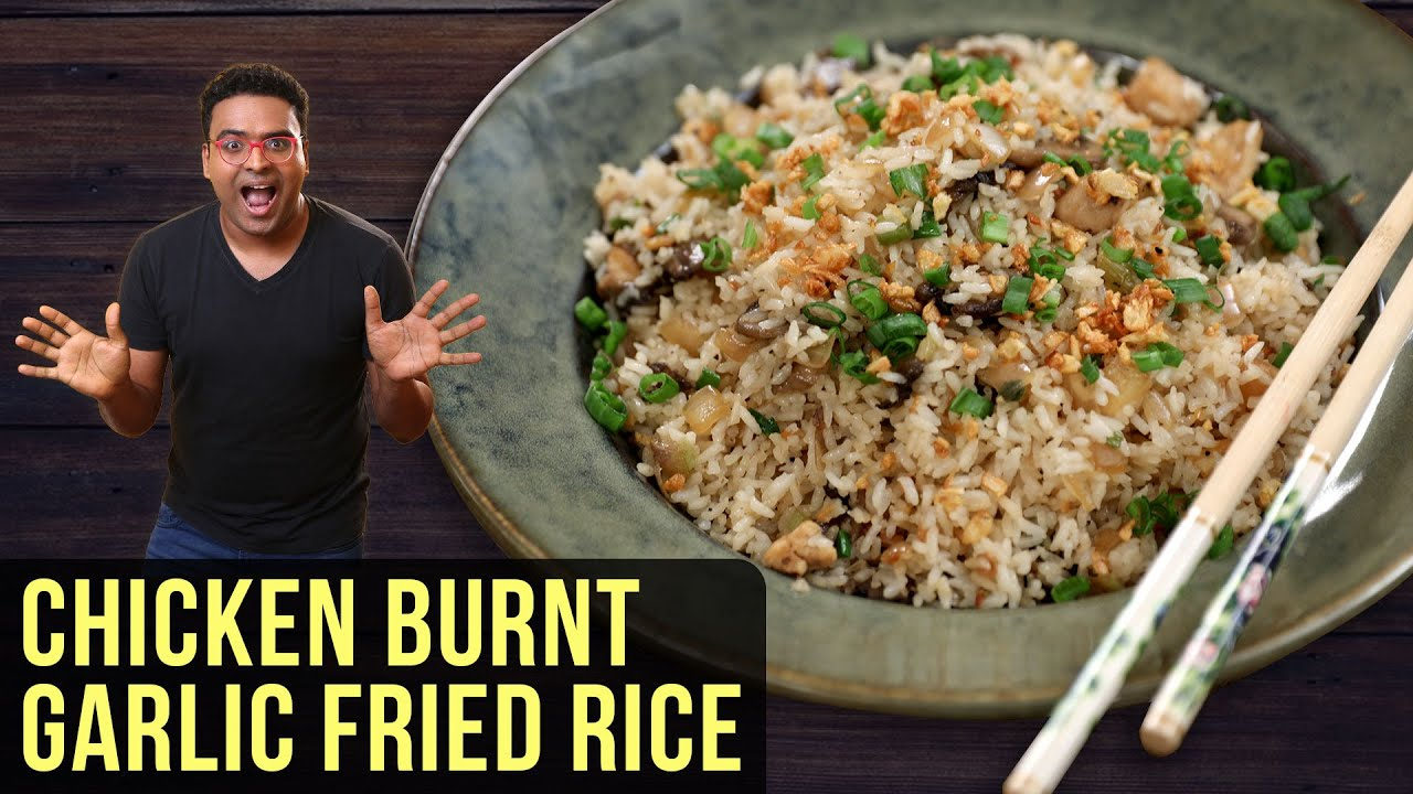 Burnt Garlic Chicken Fried Rice Recipe | How To Make Chicken Fried Rice | Easy Rice Recipe  By Varun