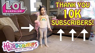 10K SUBSCRIBERS CELEBRATION! STRING SCAVENGER HUNT FOR L.O.L. SURPRISE DOLLS & HAIRDORABLES!