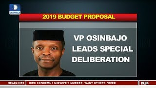 VP Osinbajo Leads Special Deliberation On 2019 Budget Proposal |Politics Today|