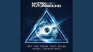 Gambar cover Got You There (feat. Zelah) (Dehani & Infineon Remix)