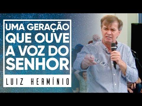 MEVAM OFICIAL - UMA GERAÇÃO QUE OUVE A VOZ DO SENHOR - Luiz Hermínio