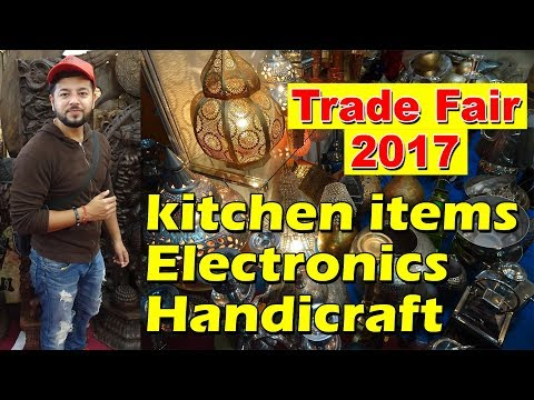 TRADE FARE 2017 FULL EXPLORE (HANDICRAFT, SPEAKERS, FURNITURE, KITCHEN MACHINES... PART-1