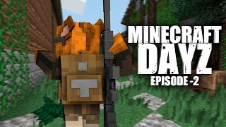 Minecraft DAYZ - MAN DOWN EP.2