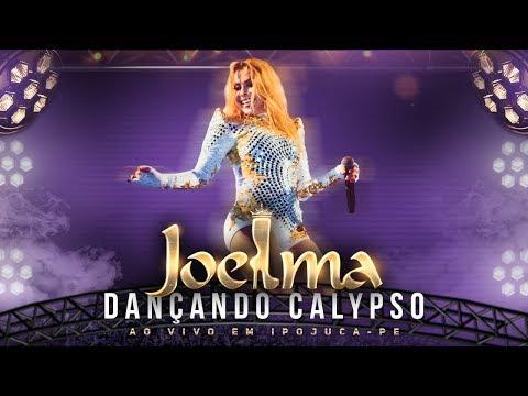 Joelma - Dançando Calypso Ao Vivo