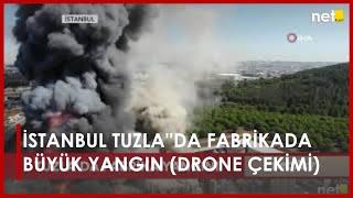 İSTANBUL TUZLA''DA FABRİKADA BÜYÜK YANGIN (DRONE ÇEKİMİ)