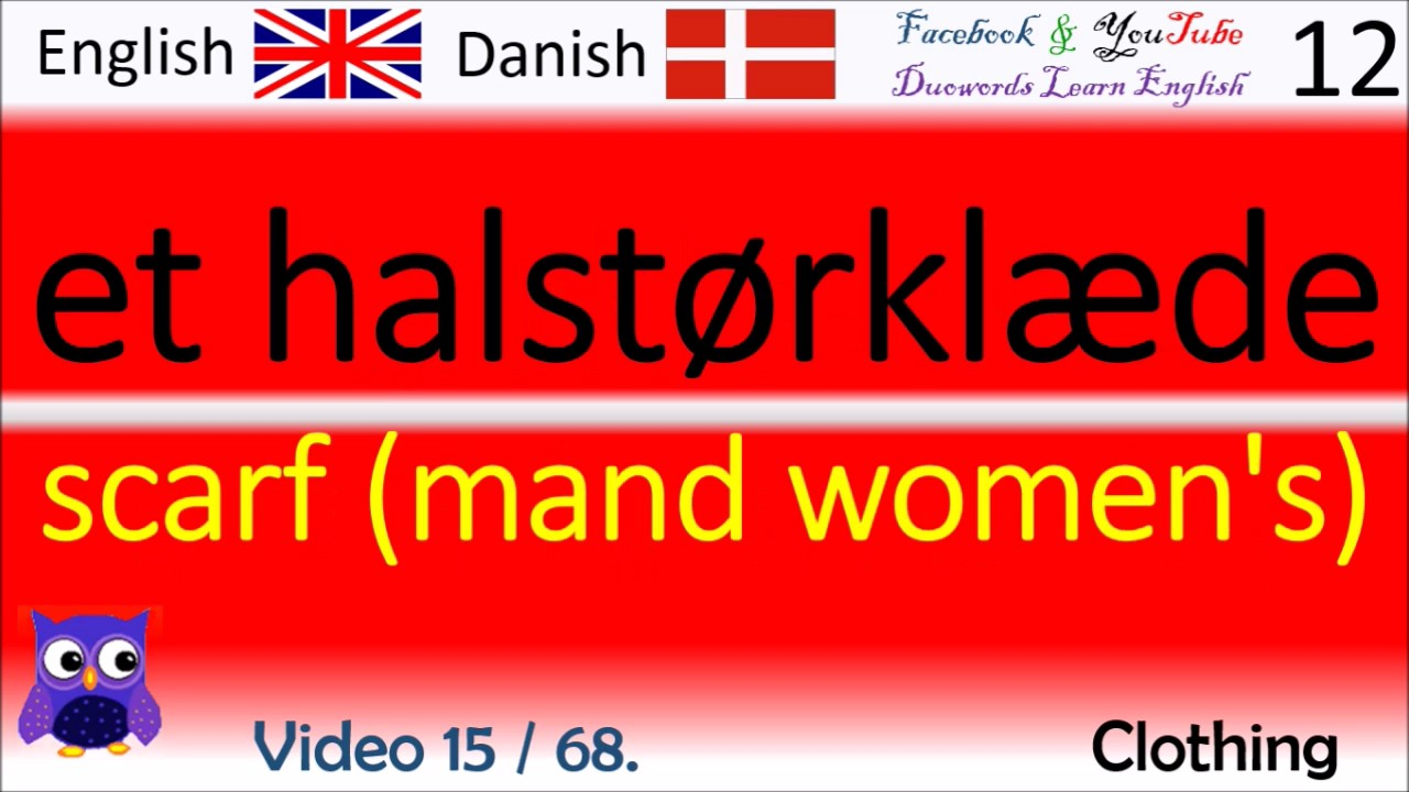 15 Clothing Dansk - Engelsk Ord / Danish - English Words