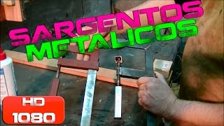Tutorial - Sargentos metálicos caseros - How to make a Clamp