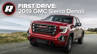2019 GMC Sierra Denali First Drive: Loaded with tech and functionality