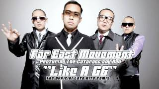 Far East Movement - Like A G6 (Official Late Nite Remix) +DOWNLOAD LINK