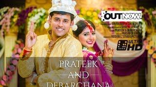 PRATEEK & DEBARCHANA   BEST CINEMATIC WEDDING FILM (BENGALI)   FULL   HD   2016