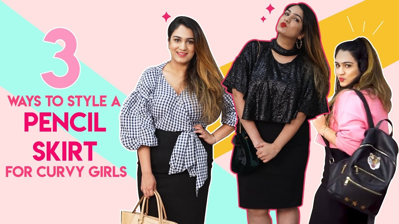 1e2d142b3 3 Ways To Style a Pencil Skirt For Curvy Girls | The Curvy Girls Guide To |  S01E01 | Fashion