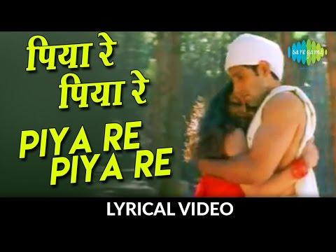 Piya Re Piya Re with lyrics | पिया रे पिया रे गाने के बोल | Nusrat Fateh Ali Khan