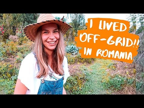 Sustainable Living – Off-Grid in Romania