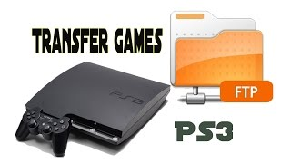 How To Transfer Games To Your PS3 Via FTP with Ethernet cable/Wifi