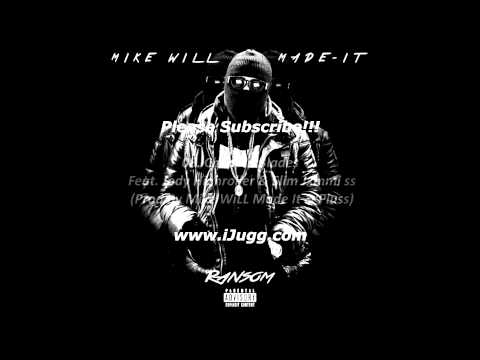 Mike Will Made It - Ransom (Full Mixtape)