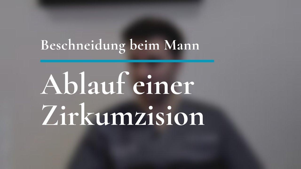 Beschneidung beim Mann: Ablauf einer Zirkumzision - YouTube
