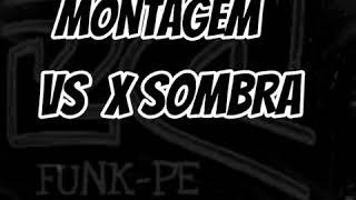 Gambar cover MONTAGEM - VS x SOMBRA