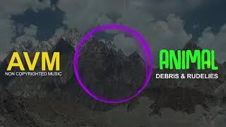 Debris & RudeLies - Animal (feat. Jex) Mp3 Juice Mp3 Free Download Songs Free Music [AVM Music]