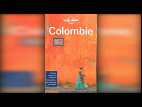 Colombie   1ed de LONELY PLANET, Lonely Planet