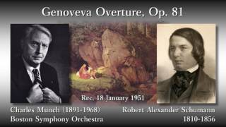 Schumann: Genoveva Overture, Munch & BSO (1951) シューマン ゲノフェーファ序曲 ミュンシュ
