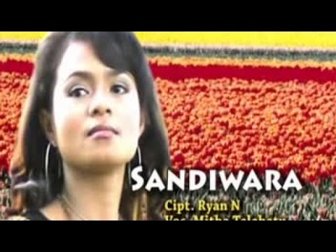 MITHA TALAHATU - SANDIWARA (Official Music Video)