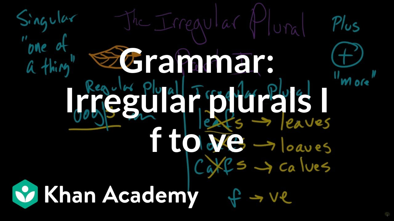small resolution of Irregular plural nouns – -f to -ves (video)   Khan Academy