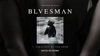 07. Baco Exu do Blues - Girassóis de Van Gogh