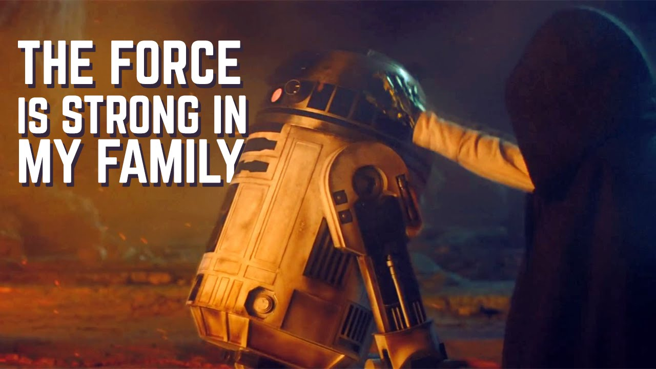 The Force is Strong in My Family || Star Wars