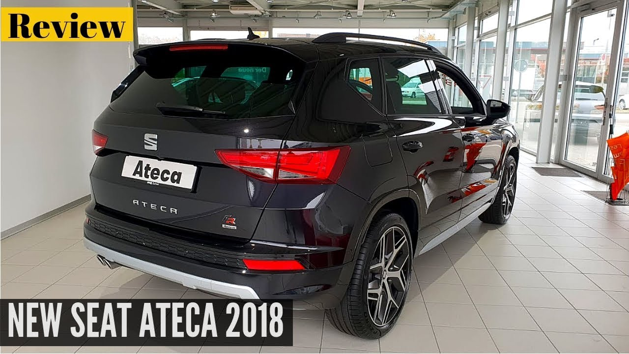new seat ateca fr 2018 interior exterior review youtube. Black Bedroom Furniture Sets. Home Design Ideas