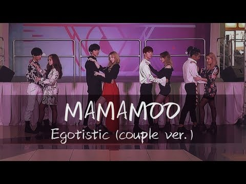 [COUPLE VER.] MAMAMOO(마마무) _ Egotistic(너나 해) Dance Cover By M2D
