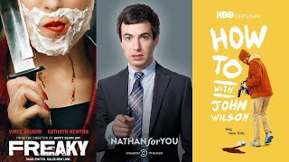 Quickie: Freaky, Nathan for You, How To with John Wilson