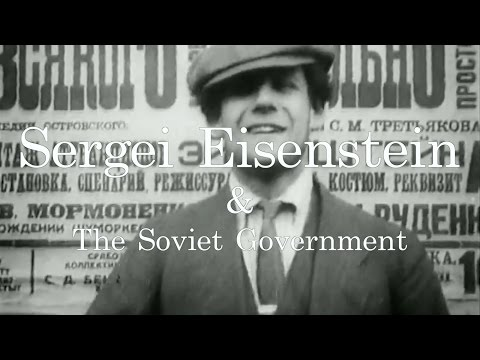 Eisenstein and The Soviet Government