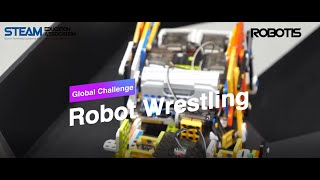 [STEAM CUP] ROBOT WRESTLING EVENT - 2020 STEAM CUP International Competition [ENG. ver]